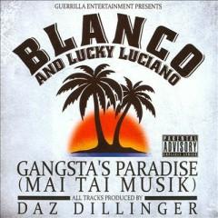 Gangsta's Paradise - Lucky Luciana,Blanco
