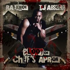 Blood On Chef's Apron (CD1) - Raekwon