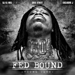 Fed Bound (CD1) - Young Cash