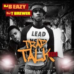 Trap Talk 101 (CD1)