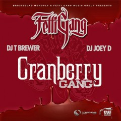 Cranberry Gang (CD1) - Fetti Gang