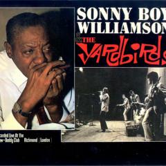 Live At The Craw-Daddy Club Richmond  - The Yardbirds,Sonny Boy Williamson