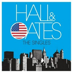 The Singles of Hall & Oates