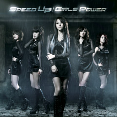 Speed Up / Girl's Power (Japanese)