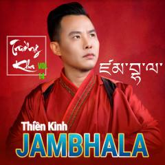 Thiền Kinh Jambhala (Nhạc Phật Giáo 2017) - Trường Kha