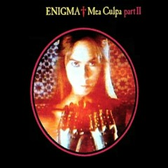 Mea Culpa Pt. II - Enigma