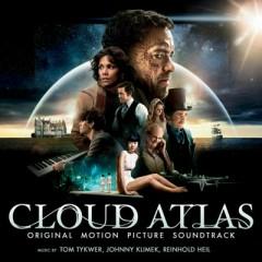 Cloud Atlas OST (Pt.1) - Tom Tykwer,Johnny Klimek,Reinhold Heil