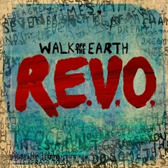 R.E.V.O - EP - Walk Off The Earth