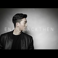 Back Then - Enan