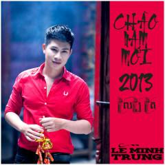 Chào Năm Mới 2013 (Mini Album) - Lê Minh Trung