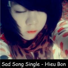 Sad Love Collection (Single) - Hiếu Bon