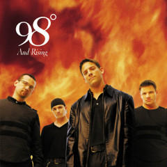 98 Degrees And Rising