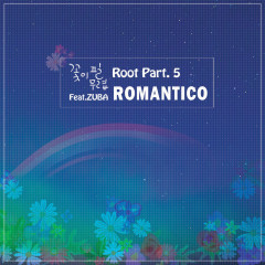 Root Part. 5 (Single) - Romantico