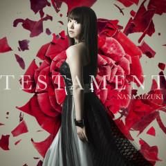 TESTAMENT - Nana Mizuki