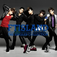 THE SINGLES COLLECTION (CD1) (Japanese)  - FT Island