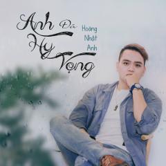 Anh Đã Hi Vọng (Single)