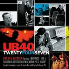 Twenty Four Seven (CD2) - UB40