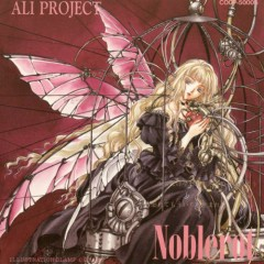 Noblerot - Ali Project
