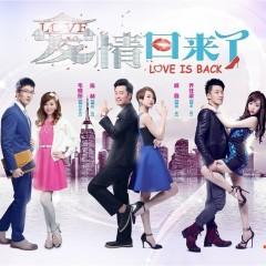 爱情回来了电视剧原声带 / Love Is Back OST