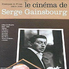Gainsbourg Cinéma Chansons 1959-1980 - Serge Gainsbourg