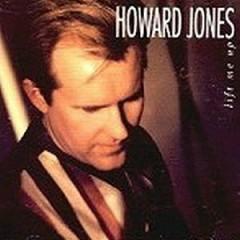 Lift Me Up - Howard Jones