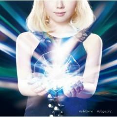 Holography - Yui Makino