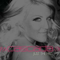 Cascada: Just The Hits