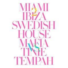 Miami 2 Ibiza - Single - Tinie Tempah,Swedish House Mafia