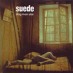 Dog Man Star - Suede