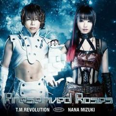 Preserved Roses - T.M Revolution,Nana Mizuki