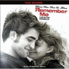 Remember Me (Original Motion Picture Score) - Marcelo Zarvos