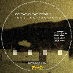 Fast Reflections - Moonbooter