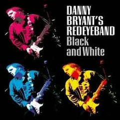 Black and White - Danny Bryant