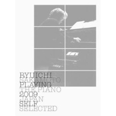 Playing the Piano 2009 Japan [Self Selected] (CD3) - Ryuichi Sakamoto