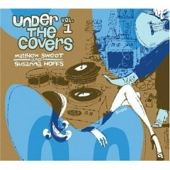 Under The Covers Vol.2 - Matthew Sweet