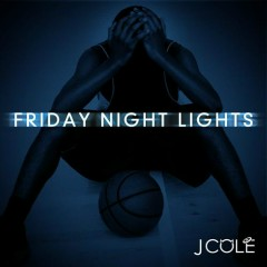 Friday Night Lights (CD2) - J. Cole