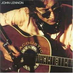 John Lennon - Acoustic - John Lennon