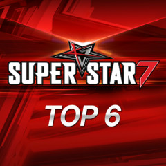 Superstar K7 Top 6