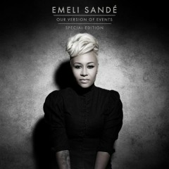 Our Version Of Events (Special Edition) - Emeli Sande