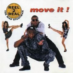Move It - Reel 2 Real,Mad Stuntman