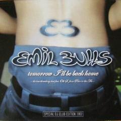 Tomorrow I'll Be Back Home - Emil Bulls