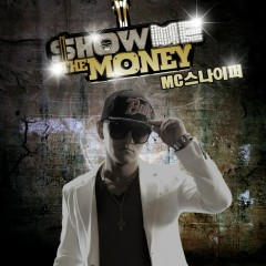 Show Me The Money - MC Sniper