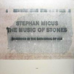 Music Of Stones - Stephan Micus