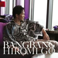 Bang Bang - Hiromi Go