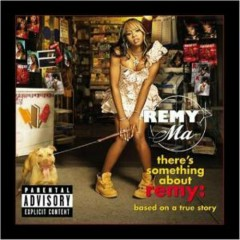 Theres Something About Remy Based On A True Story (CD2) - Remy Smith