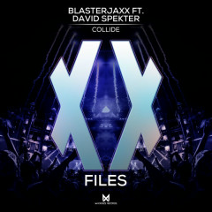 Collide (Single) - BlasterJaxx, David Spekter