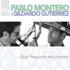 Qué Pregunta Muchacho (Single)