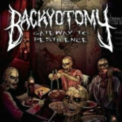 Gateway To Pestilence - Backyotomy