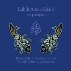 Em Portugês - Rabih Abou-Khalil