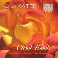 Healing Series, Vol.5 - Cloud Hands - Peter Kater